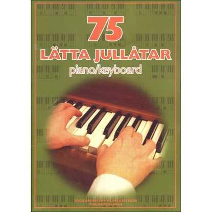 75 Lätta Jullåtar Piano/Keyboard